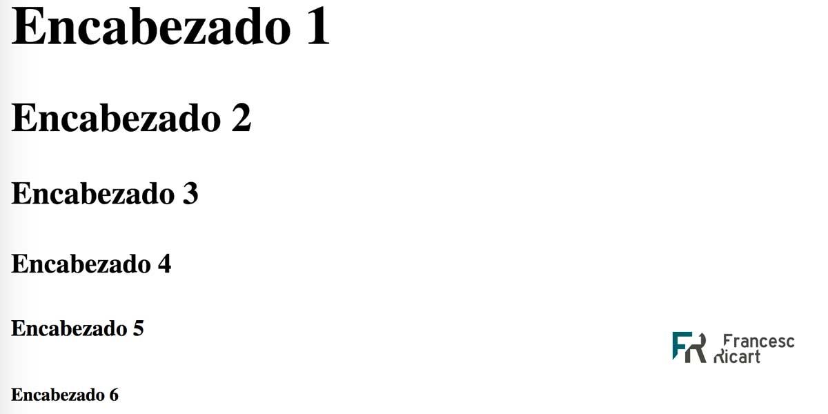 Como usar los encabezados h1 a h6 en html 1