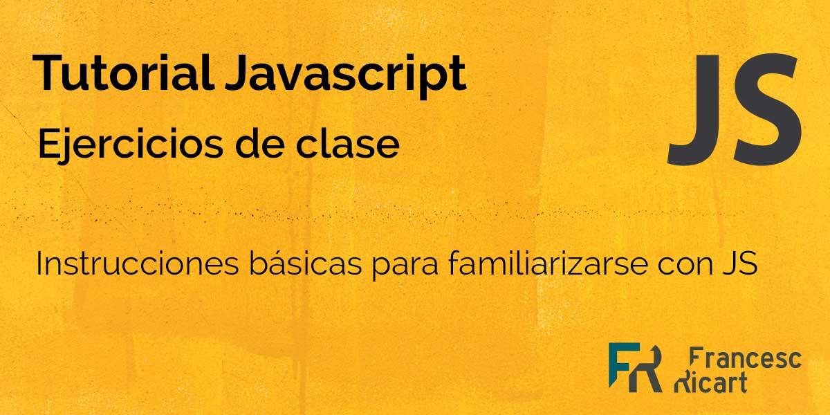 ejercicio instrucciones básicas JS