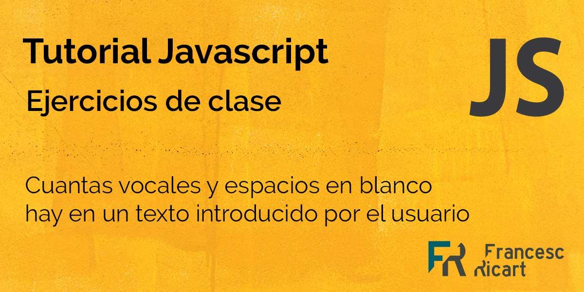 Como contar vocales y espacios en blanco en un texto mediante javascript 3