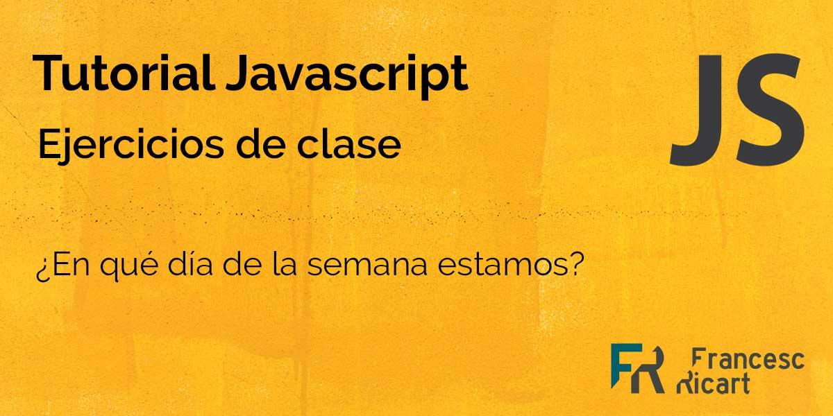 Portada ejercicio javascript con solución tutorial F.Ricart