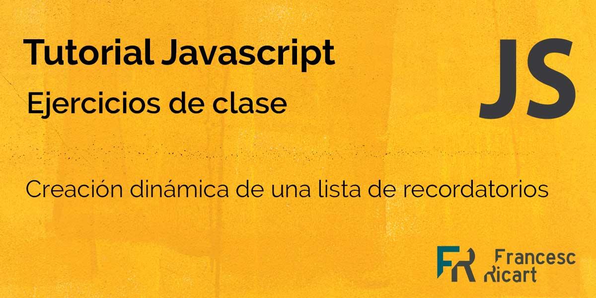 Ejercicio javascript lista de recordatorios dinámica