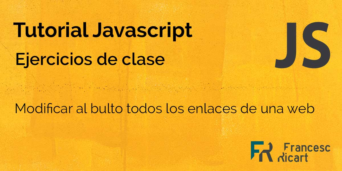 portada ejercicio solucionado dónde se modifica con Javascript todos los enlaces de una web