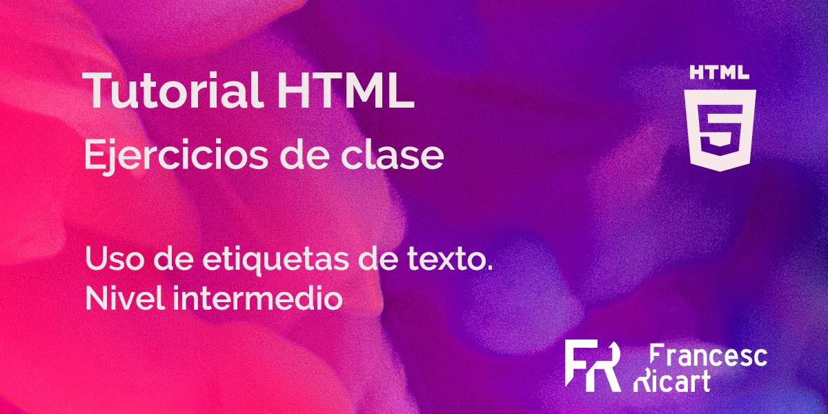 Ejercicio sobre etiquetas html de texto