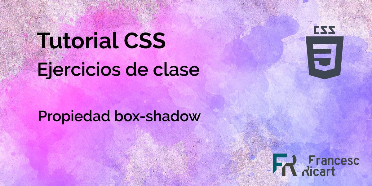 Ejercicios box-shadow de css3
