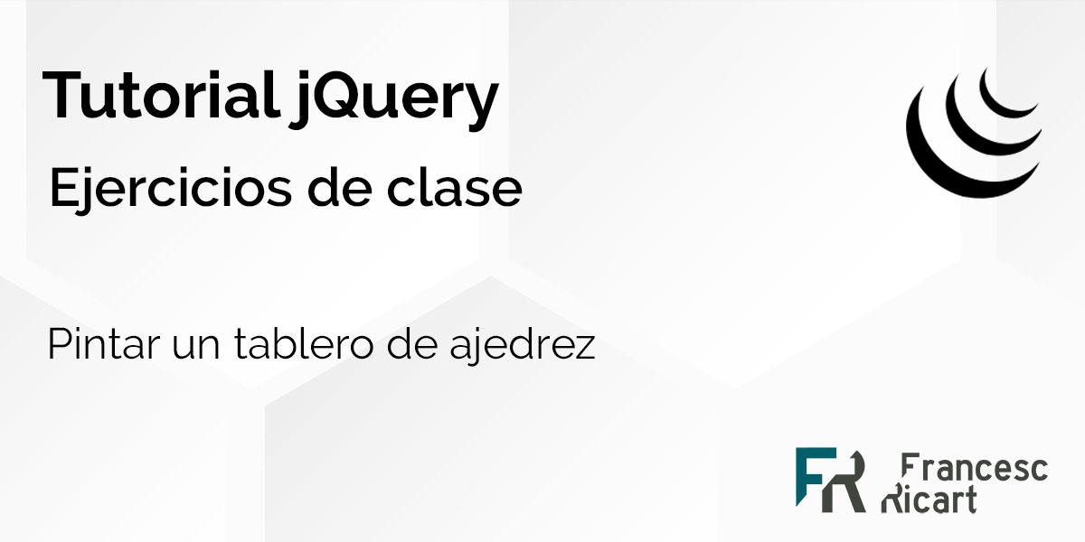 Pintar un tablero de ajedrez con jQuery 2