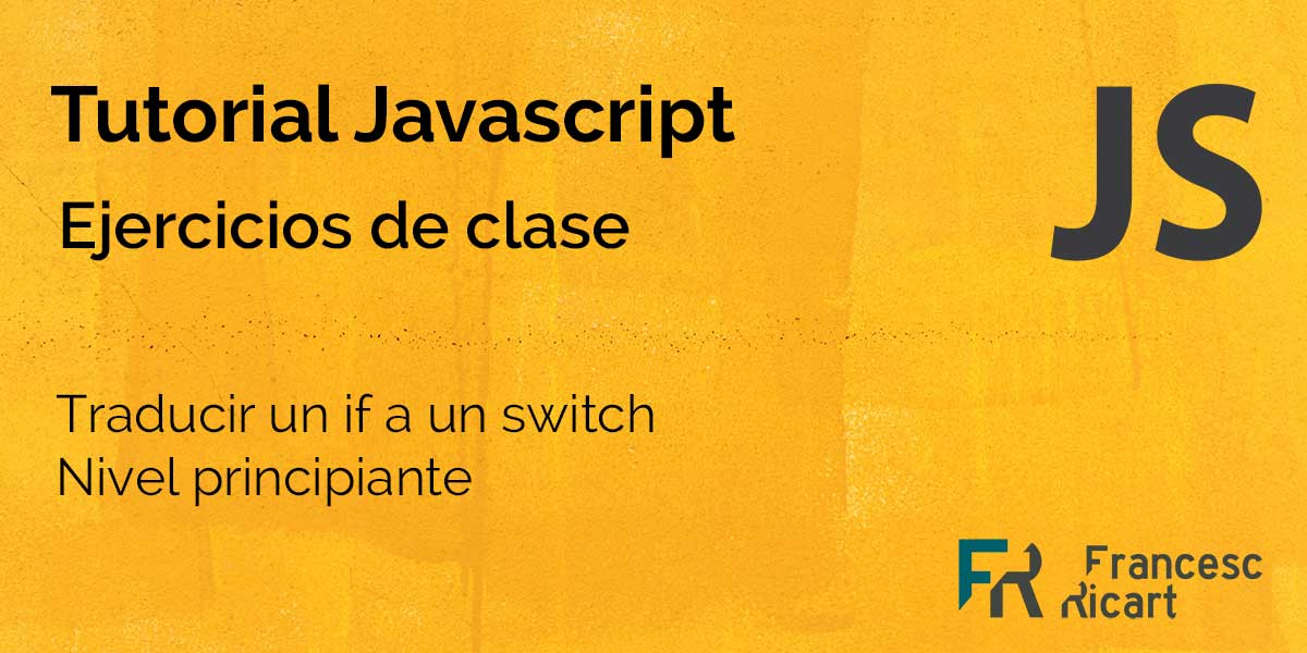 Traducir una estructura if a switch en javascript 2