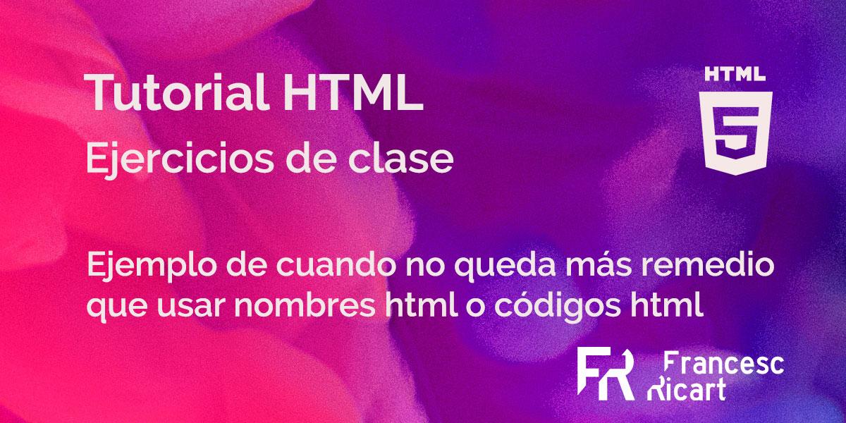 ejercicio ejemplo de uso códigos html