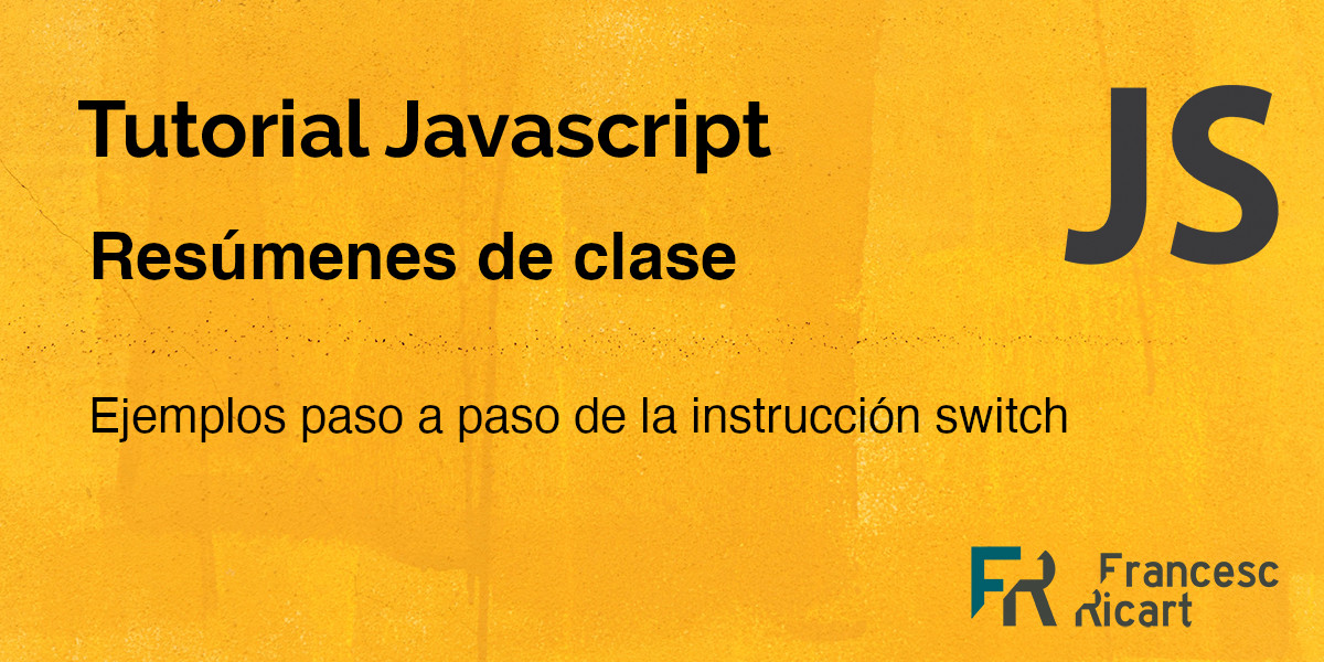 Portada ejemplos switch paso a paso (javascript)