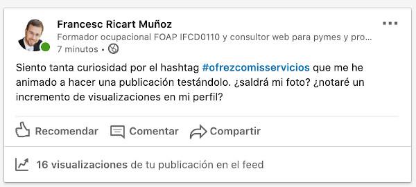 #ofrezcomisservicios, un hashtag viral en Linkedin 1